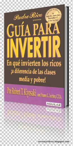 libro-guia-para-invertir-robert-kiyosaki