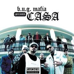 B.U.G. Mafia prezinta - Casa