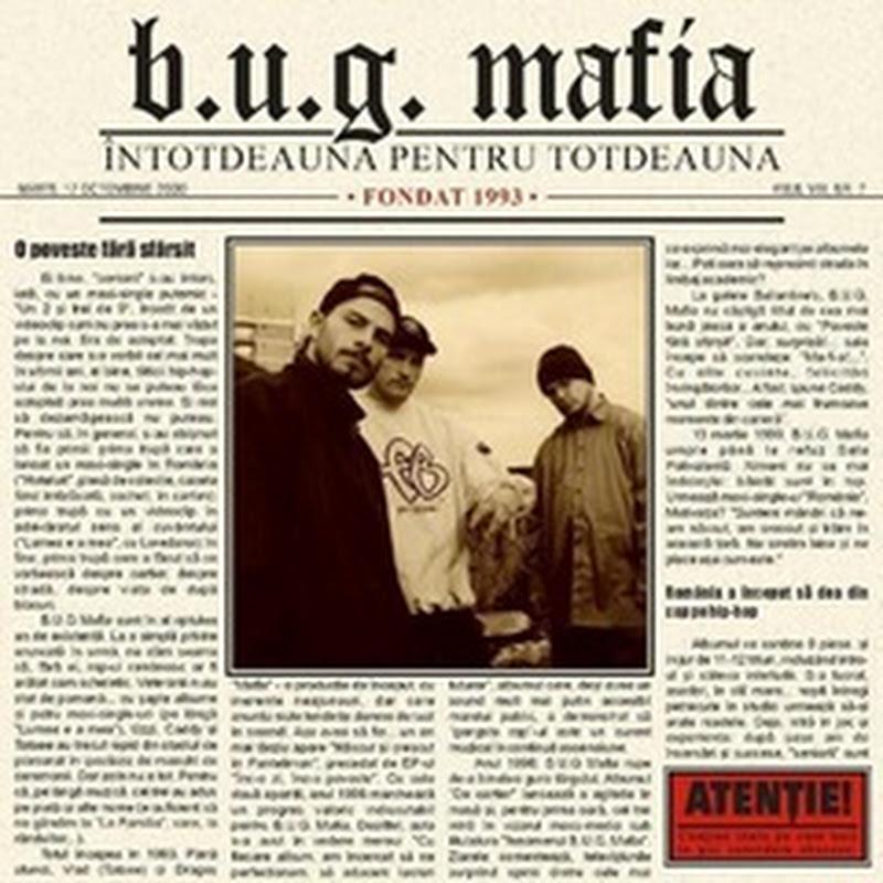 B.U.G. MAFIA - Întotdeauna pentru totdeauna (2000)