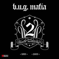 B.U.G. Mafia - Viata noastra vol. 2