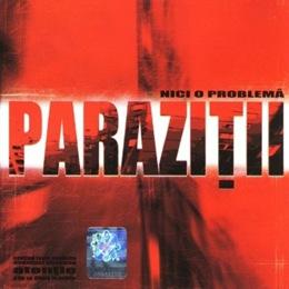 Parazitii - Nici o problema