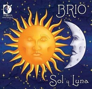 SOL Y LUNA - Sephardic Music performed by Brio (Dorian Sono Luminus DSL-92118)