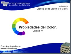 Unidad IV Propiedades del color