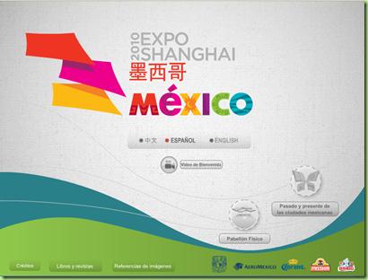 Sitio web de la UNAM para México en la Expo 2010 Shanghái.