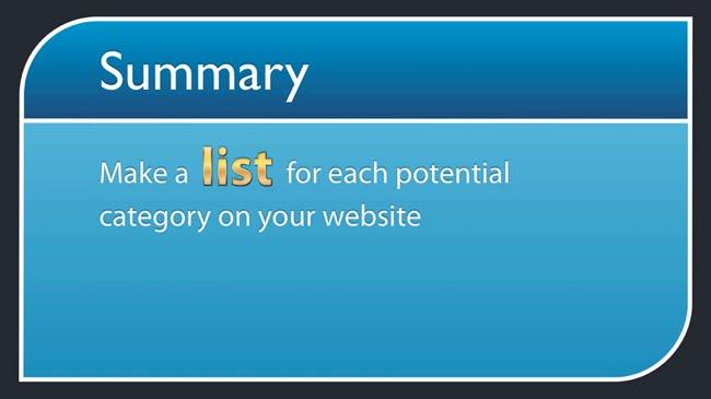 Make a list for each potential category on your website