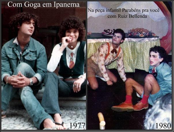 Com Goga em Ipanema 1977 e Peça infantil Parabéns pra você com Ruiz Bellenda 1980