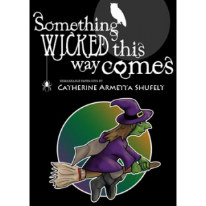 Something Wicked This Way Comes Constructing The Witch Cover