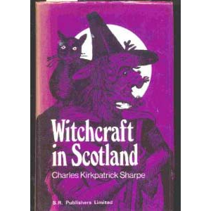 A Historical Account Of The Belief In Witchcraft In Scotland Cover