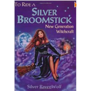 To Ride A Silver Broomstick New Generation Witchcraft Cover