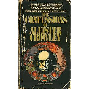 The Confessions Of Aleister Crowley An Autohagiography Cover