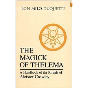 The Magick Of Thelema A Handbook Of The Rituals Of Aleister Crowley Cover