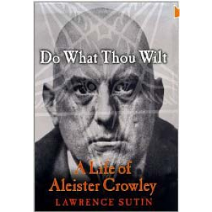 Do What Thou Wilt A Life Of Aleister Crowley Cover