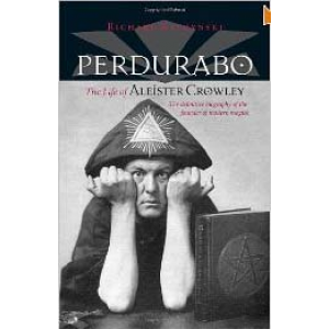 Perdurabo Revised And Expanded Edition The Life Of Aleister Crowley Cover