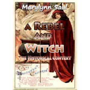 A Rebel And Witch The Historical Context Cover