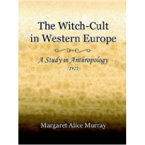 The Witch Cult In Western Europe Cover