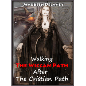 Walking The Wiccan Path After The Cristian Path Cover