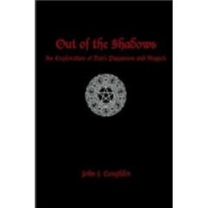 Out Of The Shadows An Exploration Of Dark Paganism And Magick Cover