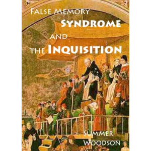False Memory Syndrome And The Inquisition Cover