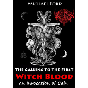 The Calling To The First Of Witch Blood An Invocation Of Cain Cover