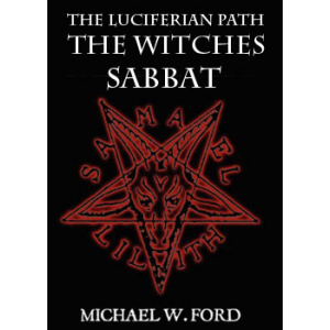 The Luciferian Path The Witches Sabbat Cover