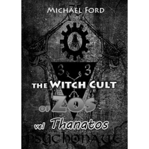 The Witch Cult Of Zos Vel Thanatos Cover