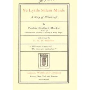 Ye Lyttle Salem Maide A Story Of Witchcraft Cover