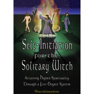 Witchcraft And Wicca For Beginners - Self Initiation For The ...