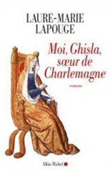 Moi, Ghisla, Soeur de Charlemagne