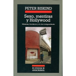 Peter Biskind «Sexo, mentiras e Hollywood»