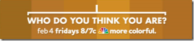 Who Do You Think You Are, Fridays on NBC
