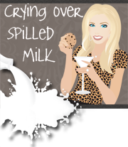 CRYING OVER SPILLED MILK