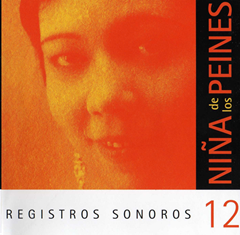 2004 CD Registros sonoros de la Niña de los Peines FONOTRON