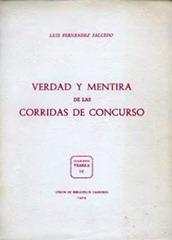 Verdad y mentira de las Corridas Concurso Luis Fernandez Salcedo