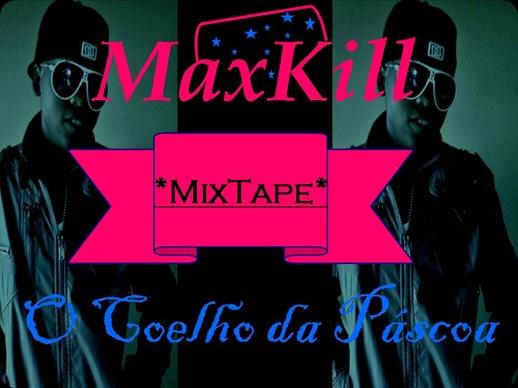 maxkill