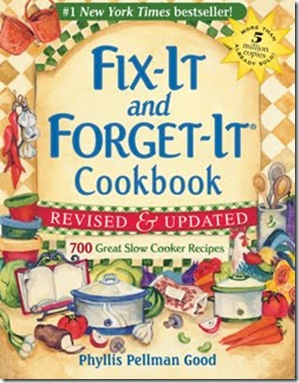 Fix it and Forget it Slow Cooker Cookbook