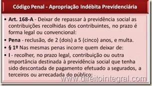 Código Penal, art. 168-A - Crime de Apropriação Indébita Previdenciária.
