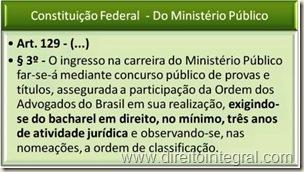 Constituição Federal, art. 129,§3º - Tempo de Atividade Jurídica para Ingresso na Carreira do Ministério Público.