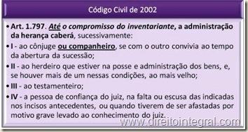 Código Civil de 2002, art. 1797: Administração da Herança, até a nomeação do inventariante.