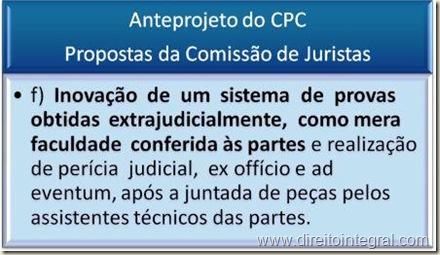 Anteprojeto do Código de Processo Civil - Desjudicialização da Produção da Prova no Novo CPC - item f da proposta.