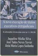 A nova execução de títulos executivos extrajudiciais