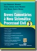 Livro. Breves Comentários à Nova Sistemática Processual Civil, vol. 3