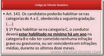 """Código de Trânsito Brasileiro. Art. 143, §1º. Tempo mínimo para emissão de carteira de motorista categoria """"C""""."""