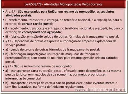 Lei Federal 6538/1978 - art. 9º - Atividades Monopolizadas pelos Correios.