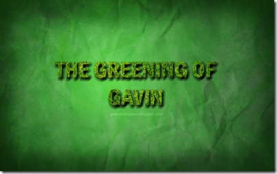 greening of gavin wallpaper