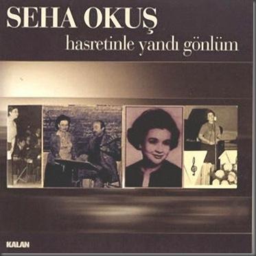 Seha Okus-2002-Hasretinle Yandi Gönlüm