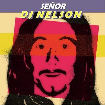 Sr Dj Nelson el Nuevo Disco de Dj Nelson