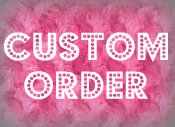 want a custom order? ♥