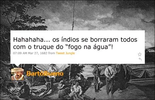 Bartolomeu Bueno - Coleção de tuitadas históricas