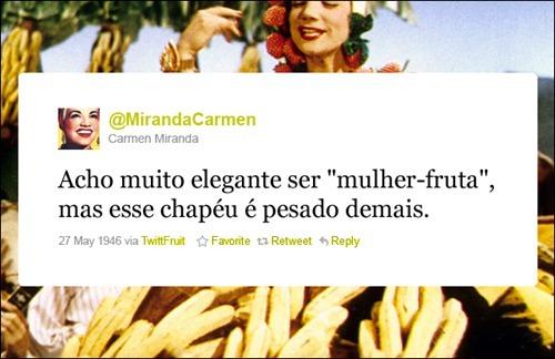 Carmen Miranda - Coleção de tuitadas históricas