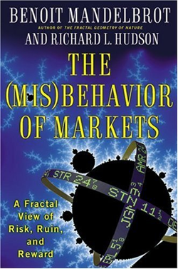 The (Mis)behavior of Markets. Benoit Mandelbrot, Richard L. Hudson, 2004.